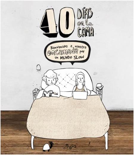 40 DÍAS en la CAMA para fomentar la filosofía SLOW