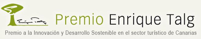 Convocado el II Premio Enrique Talg a la Innovación y Desarrollo Sostenible en el sector turístico canario